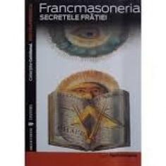 Francmasoneria secretele fratiei