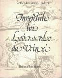 Cumpara ieftin Inventiile Lui Leonardo Da Vinci - Charles Gibbs-Smith, Gareth Rees