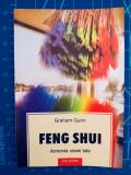 Feng Shui - Armonia casei tale / Graham Gunn / traducere Mirela Mircea, Polirom, 2003