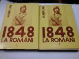 1848 LA ROMANI - CORNELIA BODEA - 2 volume (cu dedicatie din partea autorului)