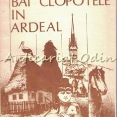 Bat Clopotele In Ardeal - Ioan Alexandru