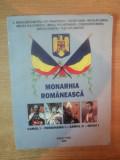 MONARHIA ROMANEASCA CAROL I - FERDINAND I - CAROL II - MIHAI I de C. RADULESCU-MOTRU ... NICOLAE IORGA , 2008