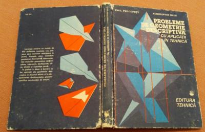 Probleme De Geometrie Descriptiva Cu Aplicatii In Tehnica -P. Precupetu, C. Dale foto