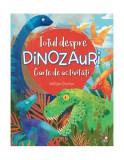 Cumpara ieftin Totul despre dinozauri. Carte de activități