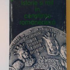 Istorie si mit in constiinta romaneasca - Lucian Boia ,  Ed. Humanitas
