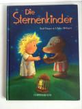 * Carte pentru copii, in limba germana, Die Sternrnkinder, Coppenrath