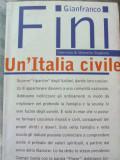 GIANFRANCO FINI - UN ITALIA CIVILE