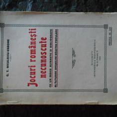 Niculescu-Varone, Jocuri romanesti necunoscute, Impr. Independenta, 1930, 154pag