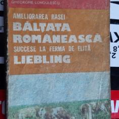 AMELIORAREA RASEI BALTATA ROMANEASCA FISTEAG , LUNGULESCU , RAMNEANTU