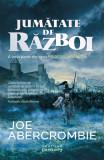 Jumătate de război (ebook Seria Marea sfărâmată partea a III-a)