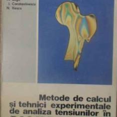 METODE DE CALCUL SI TEHNICI EXPERIMENTALE DE ANALIZA TENSIUNILOR IN BIOMECANICA