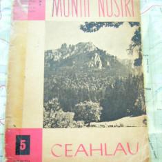 RWX HAR - 16 - COLECTIA MUNTII NOSTRI - NR 5 - CEAHLAU