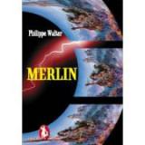 Merlin - Philippe Walter