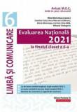 Evaluare nationala 2021. Cls. VI. Limba si comunicare/Mina-Maria Rusu