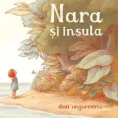 Nara si insula - de DAN UNGUREANU