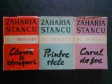 ZAHARIA STANCU - DESCULT. CLOPOTE SI STRUGURI / PRINTRE STELE / CARUL DE FOC
