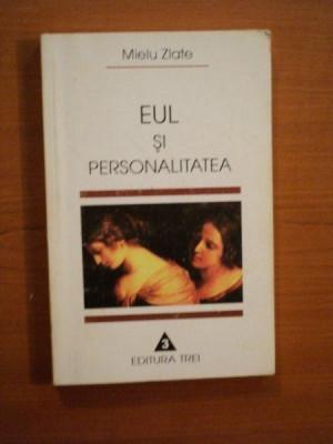 EUL SI PERSONALITATEA de MIELU ZLATE 1997 foto