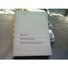 MICA CHIRURGIE FIZIOPATOLOGICA - I. TURAI