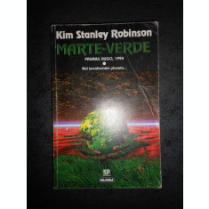 KIM STANLEY ROBINSON - MARTE VERDE volumul 1