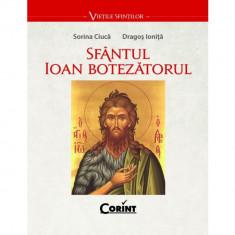 Sfantul ioan botezatorul - Sorina Ciuca, Dragos Ionita