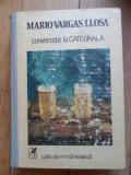 Conversatie La Catedrala - Mario Vargas Llosa ,533313