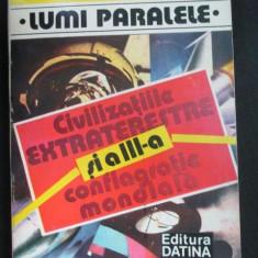 Civilizatiile extraterestre si a III-a conflagratie mondiala