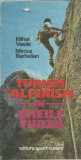 AS - VASILE MIHAI, BARBELIAN MIRCEA - TURISM SI ALPINISM IN CHEILE TURZII