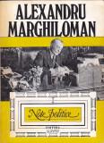 ALEXANDRU MARGHILOMAN - NOTE POLITICE VOLUMUL 1