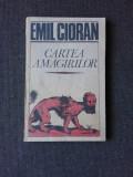Cartea Amagirilor , Emil Cioran