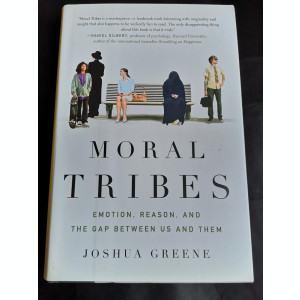 Moral Tribes - Joshua Greene, The Penguin Press, 2013, 422 pag