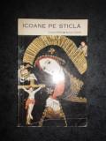 CORNEL IRIMIE - ICOANE PE STICLA