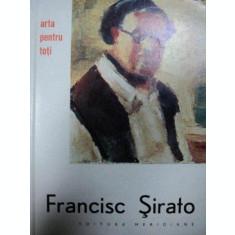 FRANCISC SIRATO, HORIA HORSIA