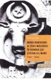 Marii demnitari ai Tarii Moldovei in domnia lui Stefan cel Mare (1457-1504) - Valentina Esanu