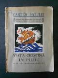 AL. LASCAROV MOLDOVANU - VIATA CRESTINA IN PILDE  (1937)