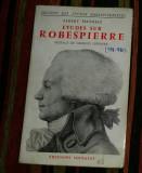 Etudes sur Robespierre, 1758-1794.  / Albert Mathiez