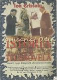 Cumpara ieftin Istoria Ca Telenovela II - Ion Cristoiu