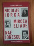 NICOLAE IORGA,MIRCEA ELIADE,NAE IONESCU-VALERIU RAPEANU,1993