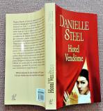 Hotel Vendome. Editura Lira, 2012 - Danielle Steel, Litera