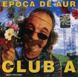 CD Club A - Epoca De Aur, original, holograma: Compact, Holograf, Iris