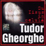 CD Tudor Gheorghe – Cu Iisus În Celulă , original, holograma