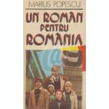 Un roman pentru Romania...