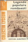 Legende populare romanesti / colectia Lyceum