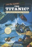Can You Survive the Titanic?