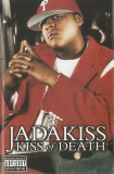 Caseta audio Jadakiss – Kiss Of Death ,originala, hip hop