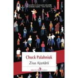 Ziua Ajustarii, Chuck Palahniuk