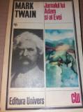 JURNALUL LUI ADAM SI AL EVEI-MARK TWAIN/TD