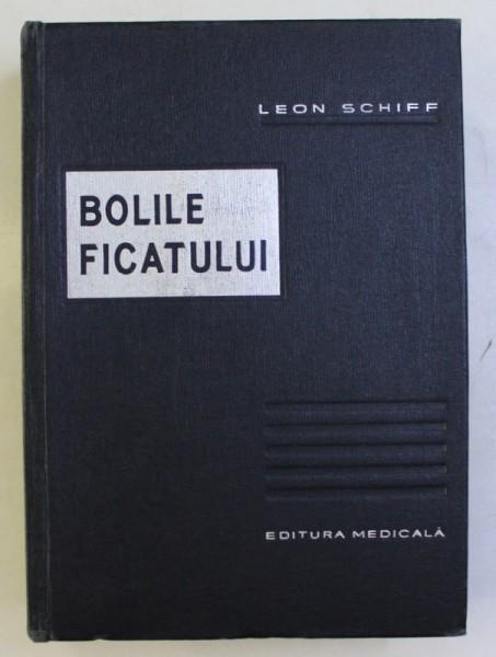 BOLILE FICATULUI de LEON SCHIFF , 1966