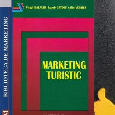 Marketing turistic Virgil Balaure Calin Veghes  Iacob Catoiu Calin Veghes