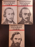 UN OM INTRE OAMENI - Camil Petrescu (3 volume - editura Cartea Romaneasca)