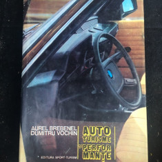 Autoturisme și performante/ Aurel Brebenel, D. Vochin/1983